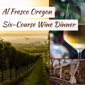 al fresco oregon six course wine dinner